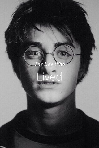 Lived The Boy Who