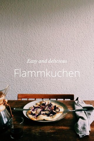 Flammkuchen Easy and delicious