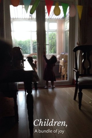 Children, A bundle of joy