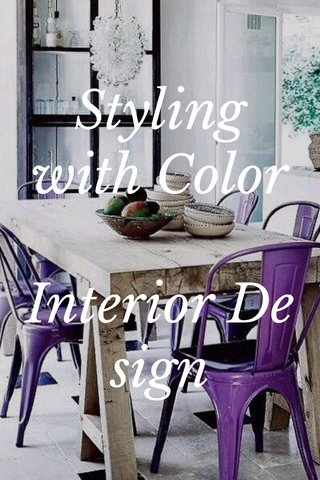 Styling with Color Interior Design