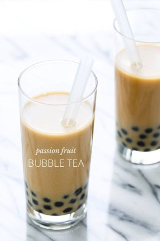 BUBBLE TEA passion fruit