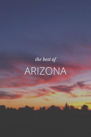 ARIZONA the best of
