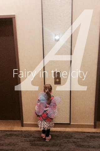 A Fairy in the city