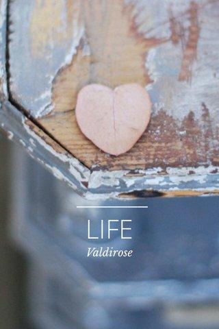 LIFE Valdirose
