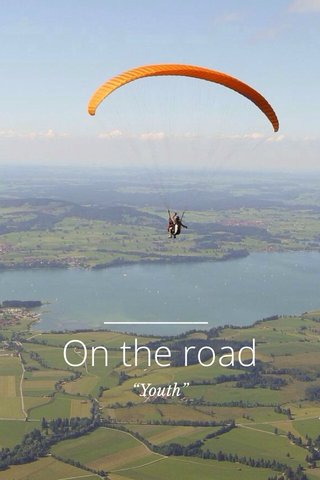 """On the road """"Youth"""""""