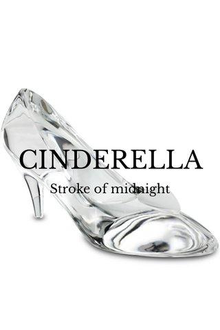 CINDERELLA Stroke of midnight