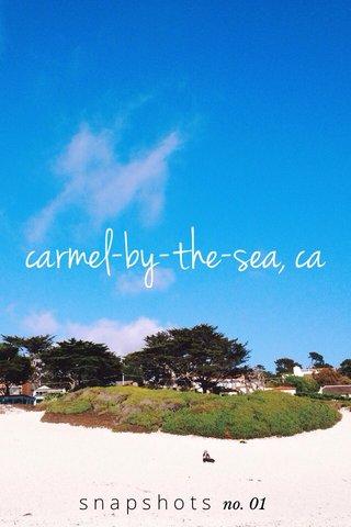 carmel-by-the-sea, ca snapshots no. 01