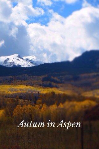 Autum in Aspen