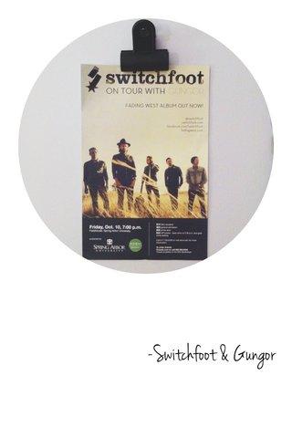 -Switchfoot & Gungor