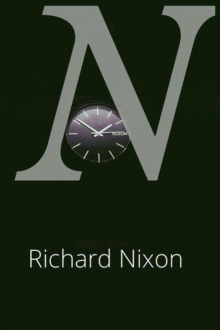 N Richard Nixon