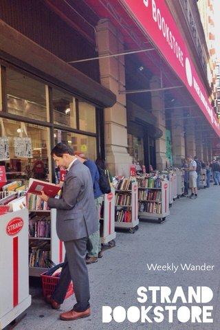 STRAND BOOKSTORE Weekly Wander