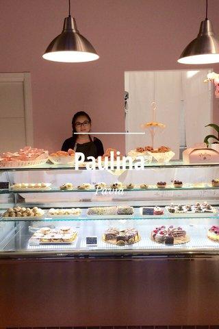 Paulina Pavia