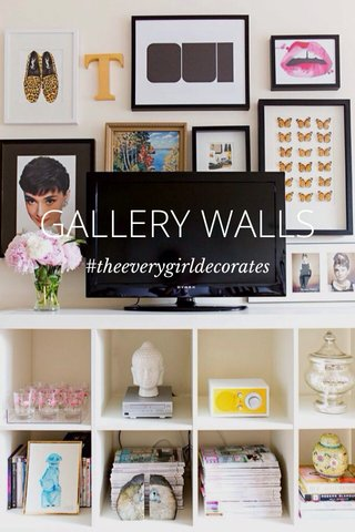 GALLERY WALLS #theeverygirldecorates