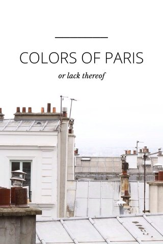 COLORS OF PARIS or lack thereof