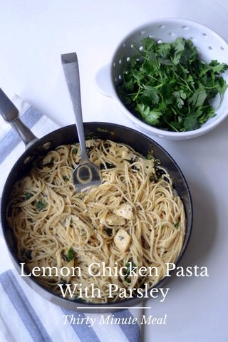 Lemon Chicken Pasta With Parsley Thirty Minute Meal