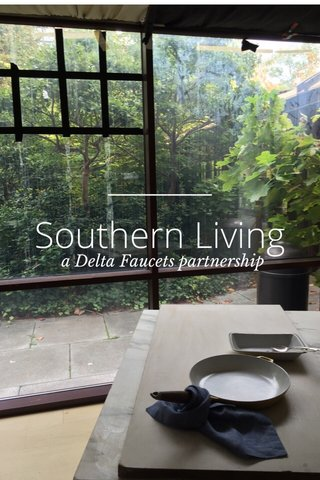 Southern Living a Delta Faucets partnership