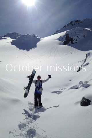 October missions