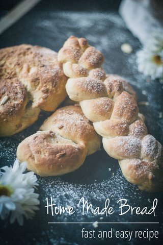 Home Made Bread ______________________ fast and easy recipe