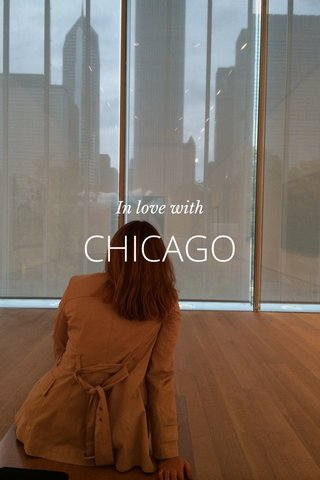 CHICAGO In love with
