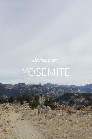 YOSEMITE Backcountry