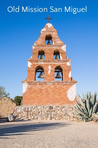 Old Mission San Miguel