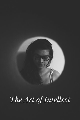 The Art of Intellect
