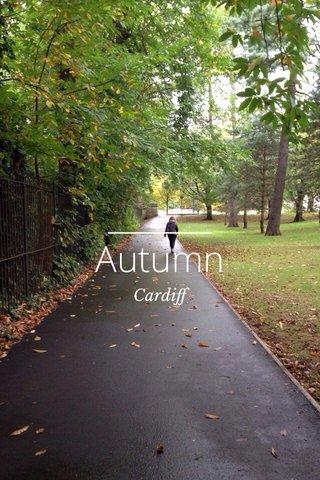 Autumn Cardiff