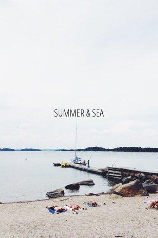 SUMMER & SEA
