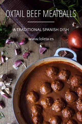 OXTAIL BEEF MEATBALLS A TRADITIONAL SPANISH DISH www.loleta.es