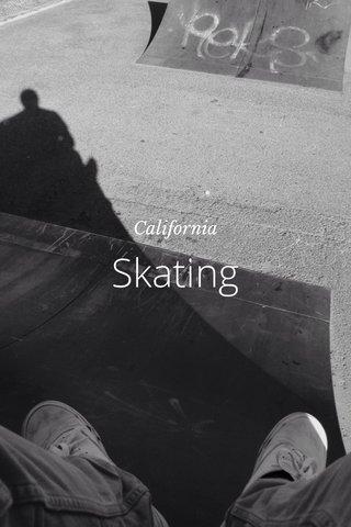 Skating California