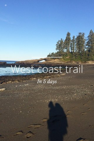 West coast trail In 5 days