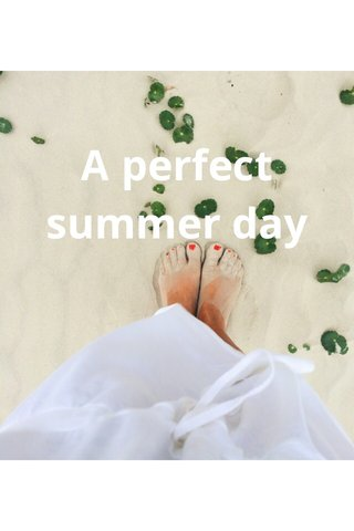 A perfect summer day