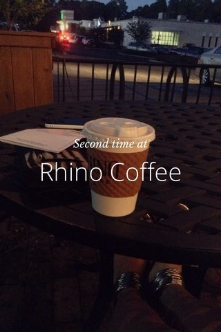 Rhino Coffee Second time at