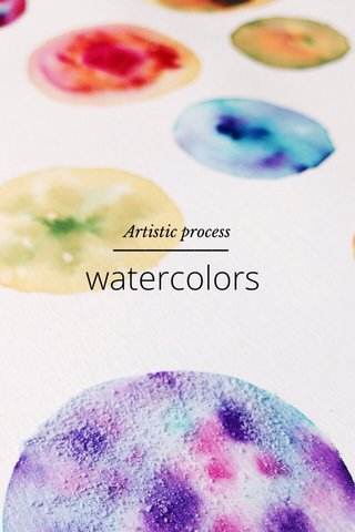 watercolors Artistic process