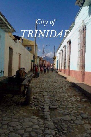 TRINIDAD City of