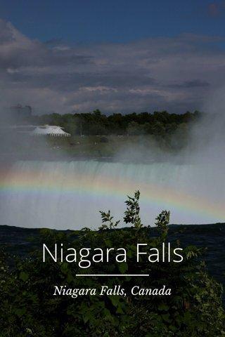 Niagara Falls Niagara Falls, Canada