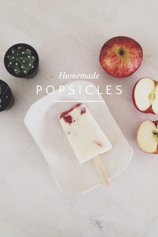 POPSICLES Homemade