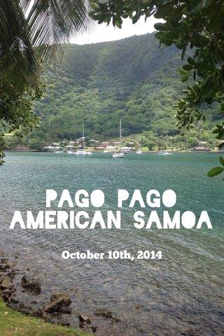 Pago Pago American Samoa October 10th, 2014