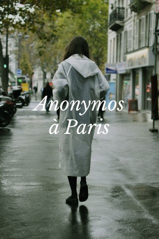 Anonymos à Paris