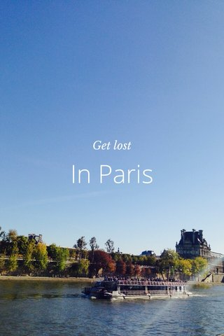 In Paris Get lost