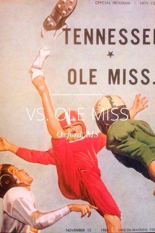 VS. OLE MISS Oxford, MS