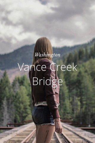 Vance Creek Bridge Washington