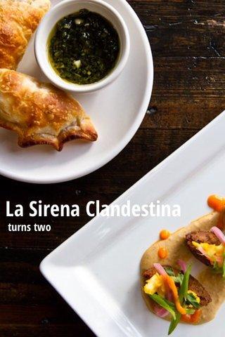 La Sirena Clandestina turns two
