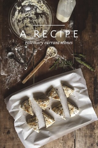 A RECIPE rosemary currant scones