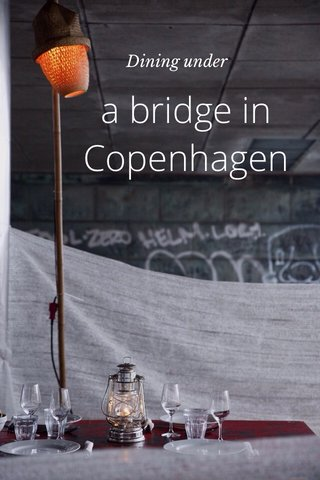 a bridge in Copenhagen Dining under