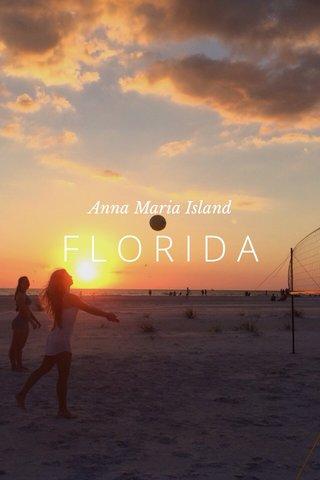 FLORIDA Anna Maria Island