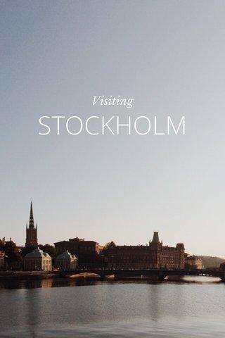 STOCKHOLM Visiting