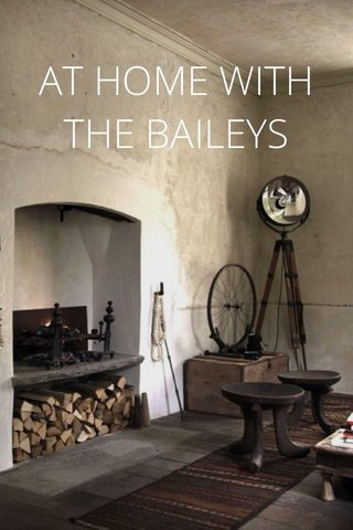 AT HOME WITH THE BAILEYS