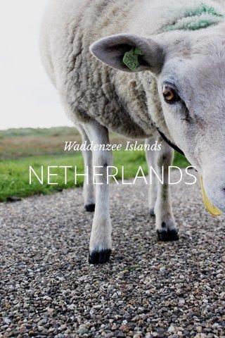 NETHERLANDS Waddenzee Islands