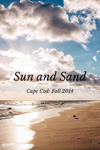 Sun and Sand Cape Cod: Fall 2014